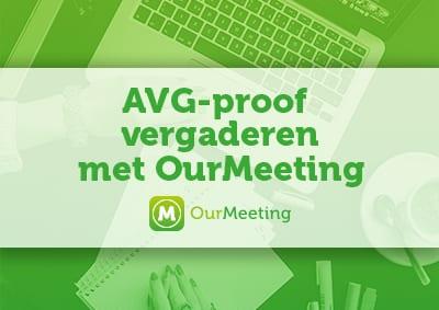 AVG-proof vergaderen met OurMeeting