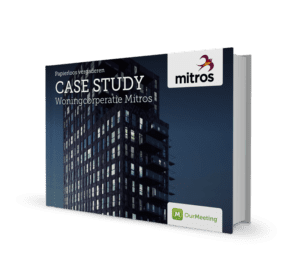 Casestudy Mitros - OurMeeting papierloos vergaderen